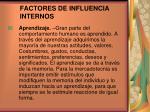 factores de influencia internos2