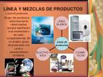 l nea y mezclas de productos