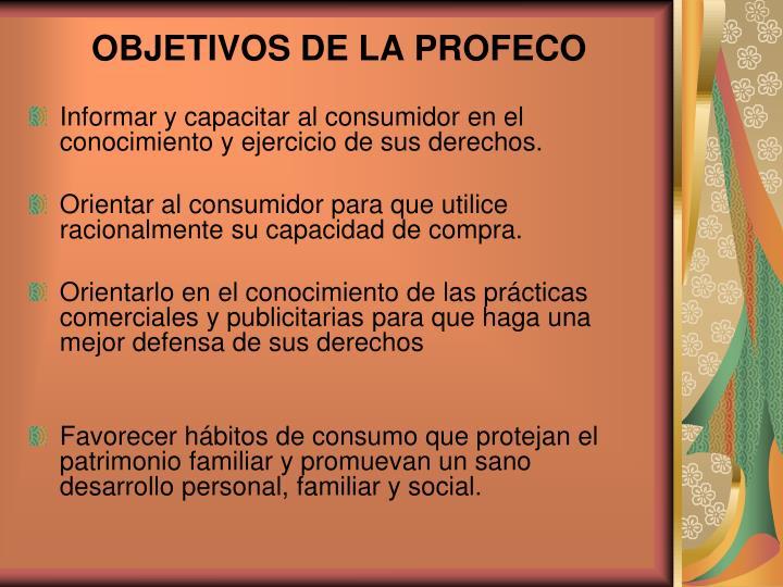 OBJETIVOS DE LA PROFECO