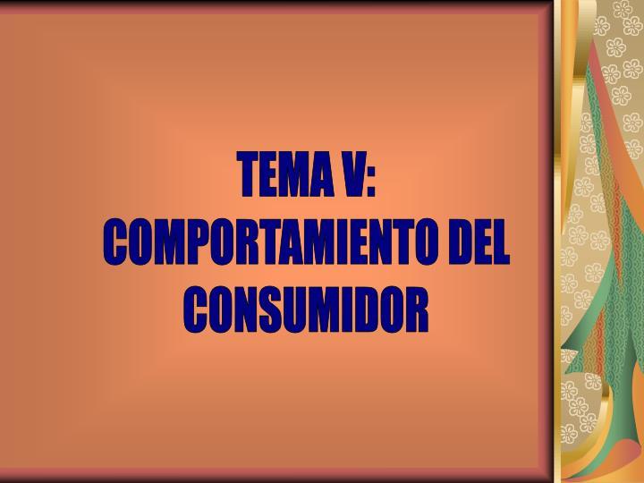 TEMA V: