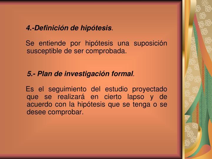 4.-Definición de hipótesis