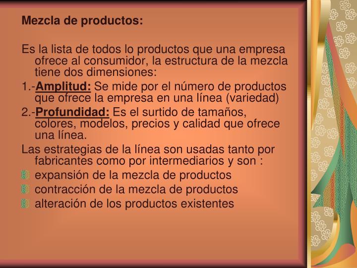 Mezcla de productos:
