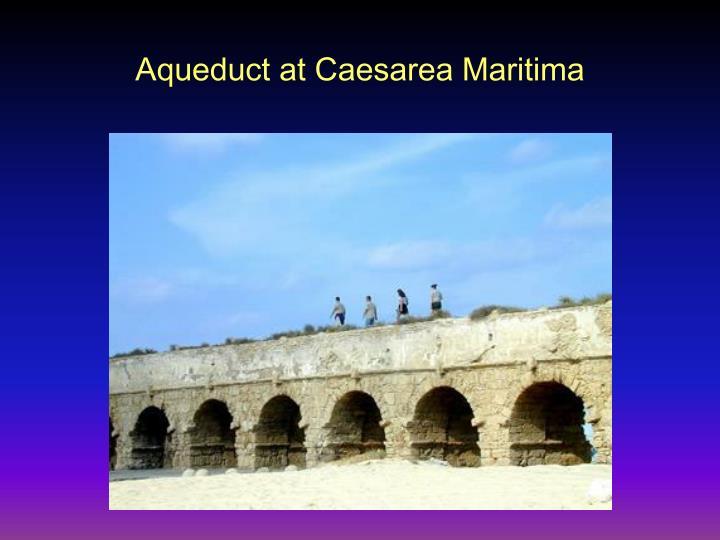 Aqueduct at Caesarea Maritima