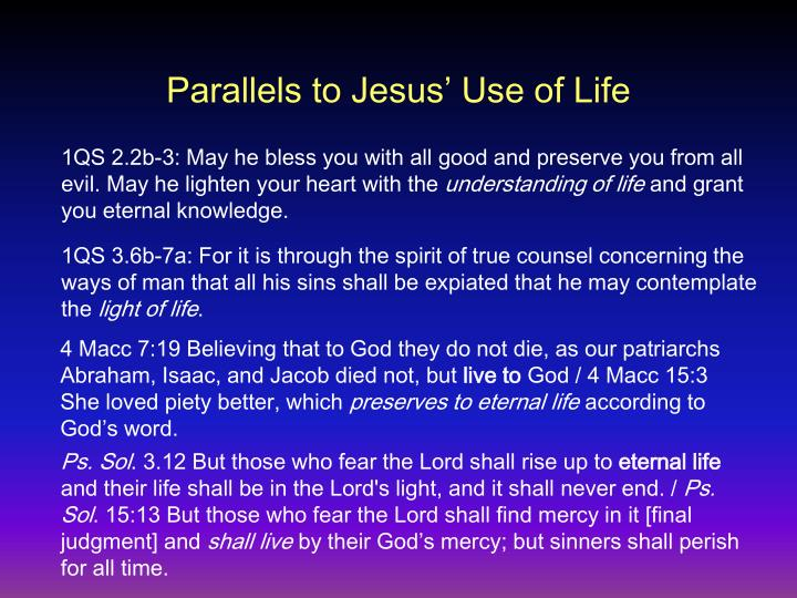 Parallels to Jesus' Use of Life