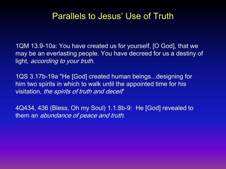 Parallels to Jesus' Use of Truth