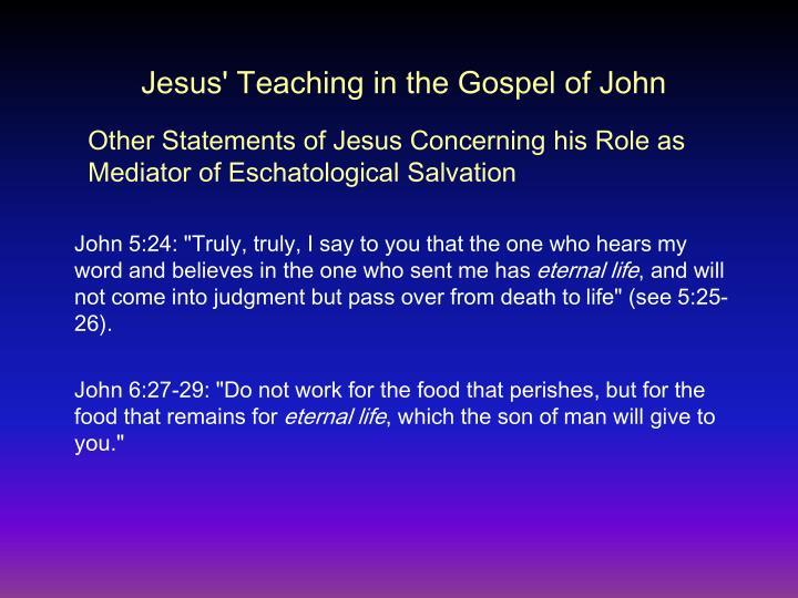 Jesus' Teaching in the Gospel of John