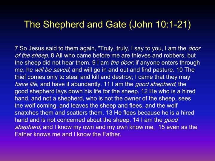The Shepherd and Gate (John 10:1-21)