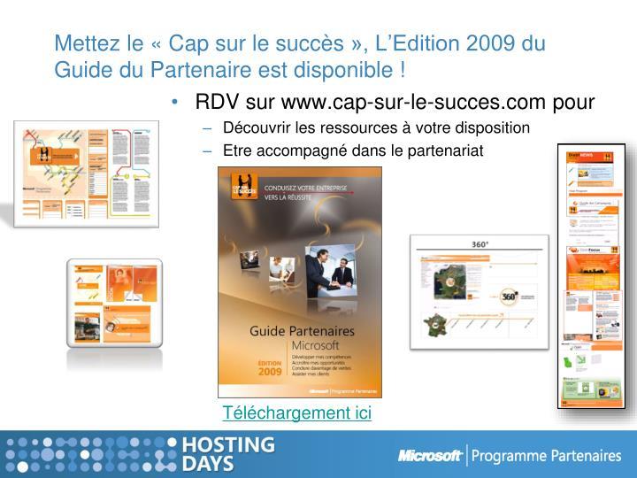Mettez le «Cap sur le succès», L'Edition 2009 du Guide du Partenaire est disponible !