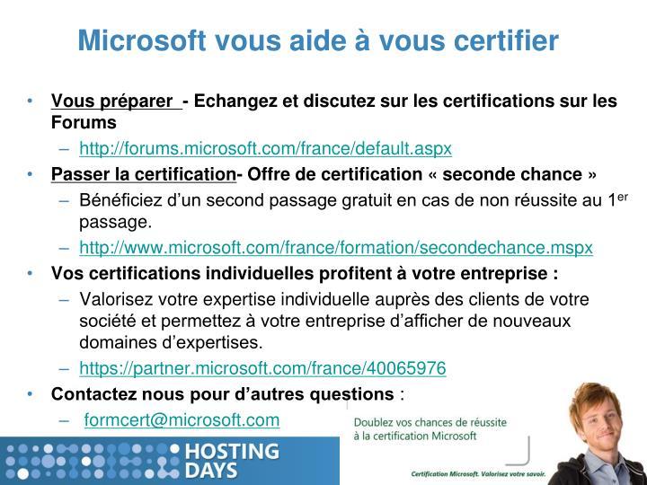 Microsoft vous aide à vous certifier