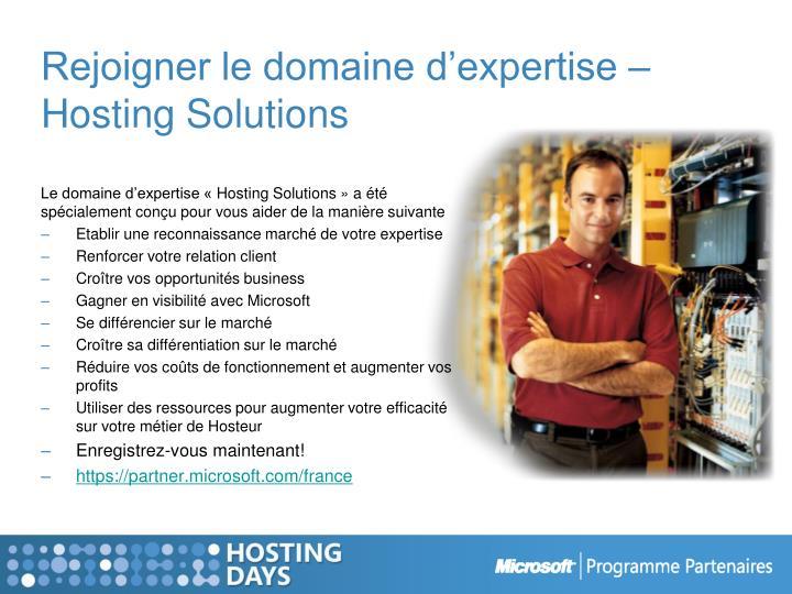 Rejoigner le domaine d'expertise – Hosting Solutions