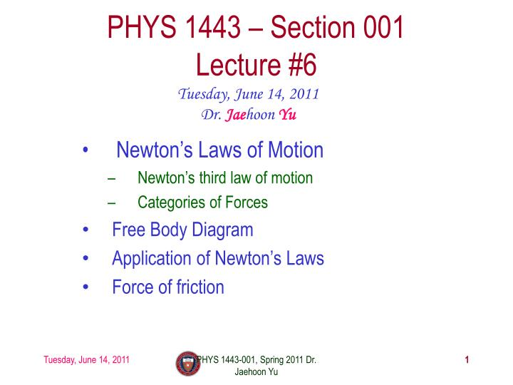 Phys 1443 section 001 lecture 6