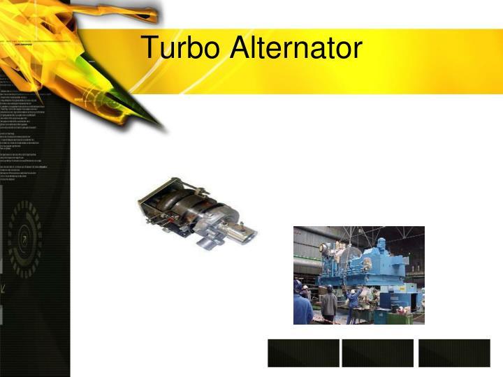 Turbo Alternator