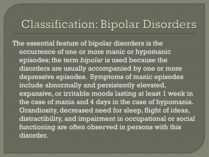 Classification: Bipolar Disorders