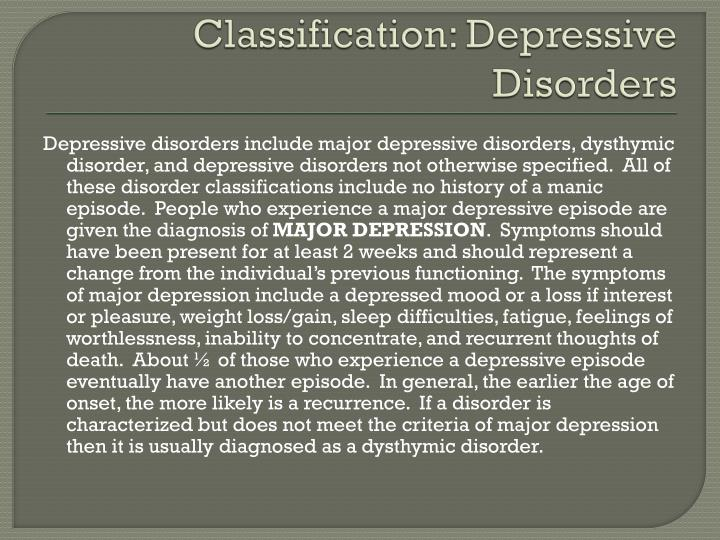 Classification: Depressive Disorders