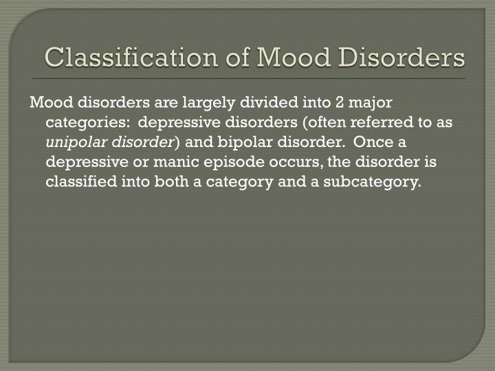 Classification of Mood Disorders