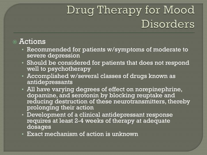 Drug Therapy for Mood Disorders