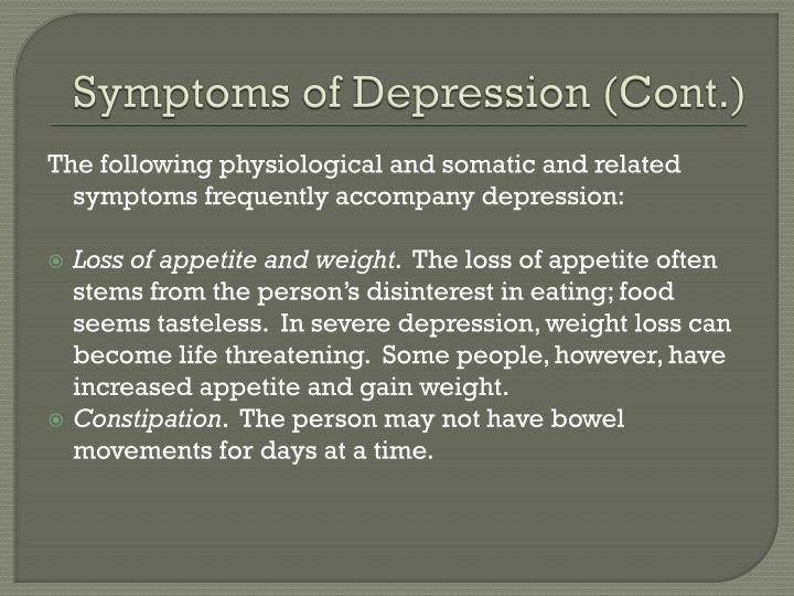 Symptoms of Depression (Cont.)