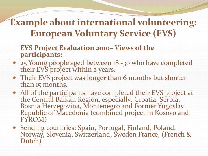 Example about international volunteering: European Voluntary Service (EVS)