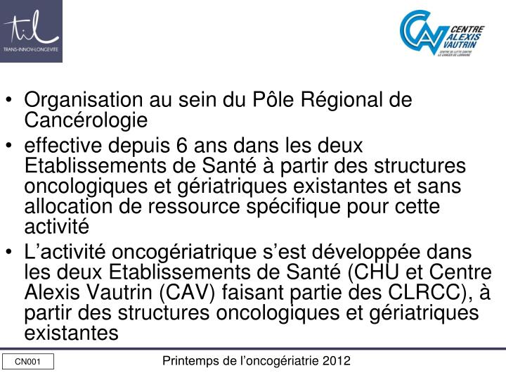 Organisation au sein du Pôle Régional de Cancérologie
