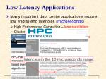 low latency applications