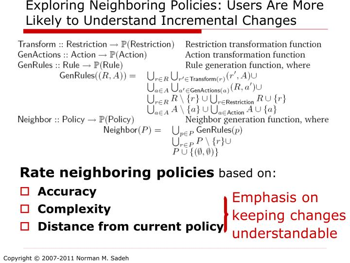 Exploring Neighboring Policies: Users Are More Likely to Understand Incremental Changes