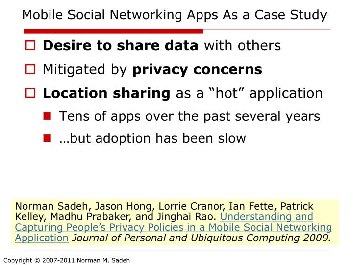 Mobile Social Networking Apps As a Case Study