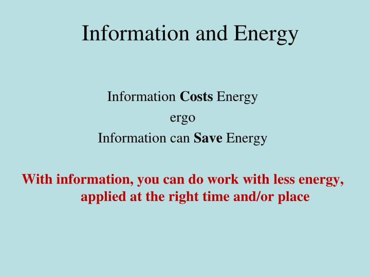Information and Energy