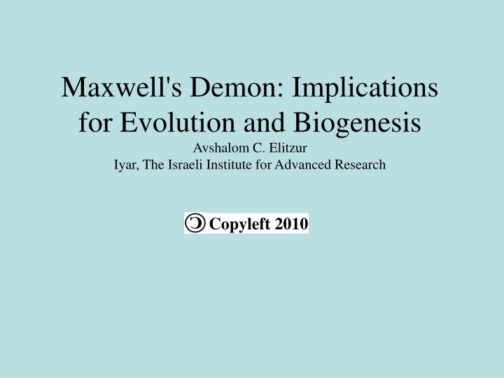 Maxwell's Demon: Implications for Evolution and Biogenesis