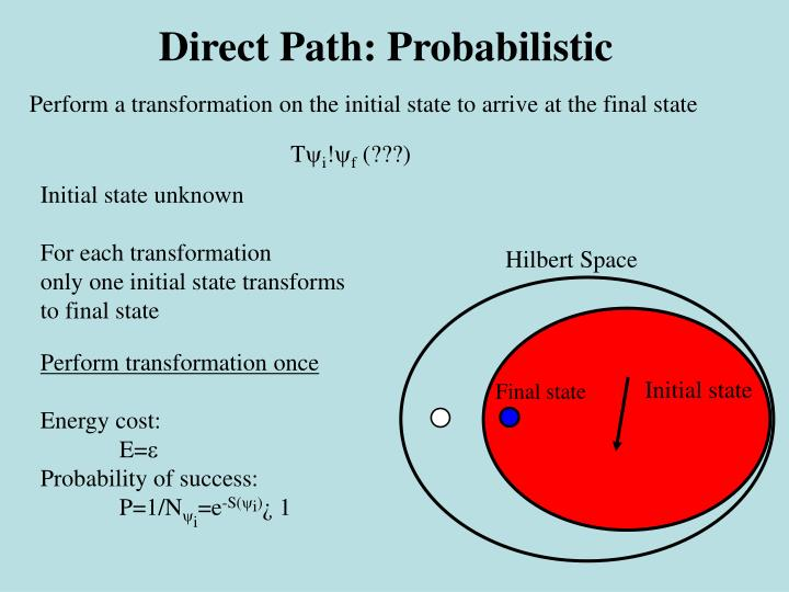 Direct Path: Probabilistic