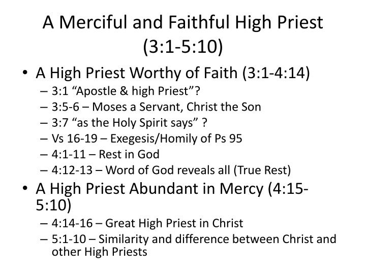 A Merciful and Faithful High Priest (3:1-5:10)