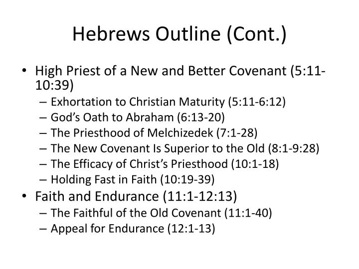 Hebrews Outline (Cont.)