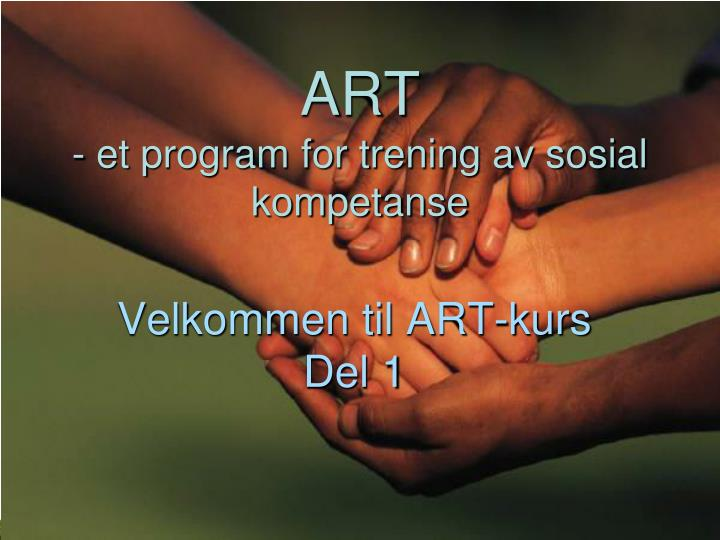 Art et program for trening av sosial kompetanse