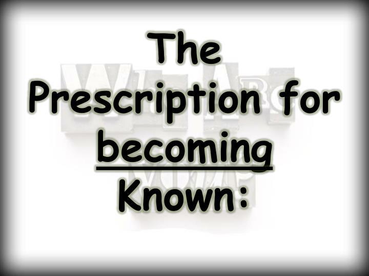 The Prescription for