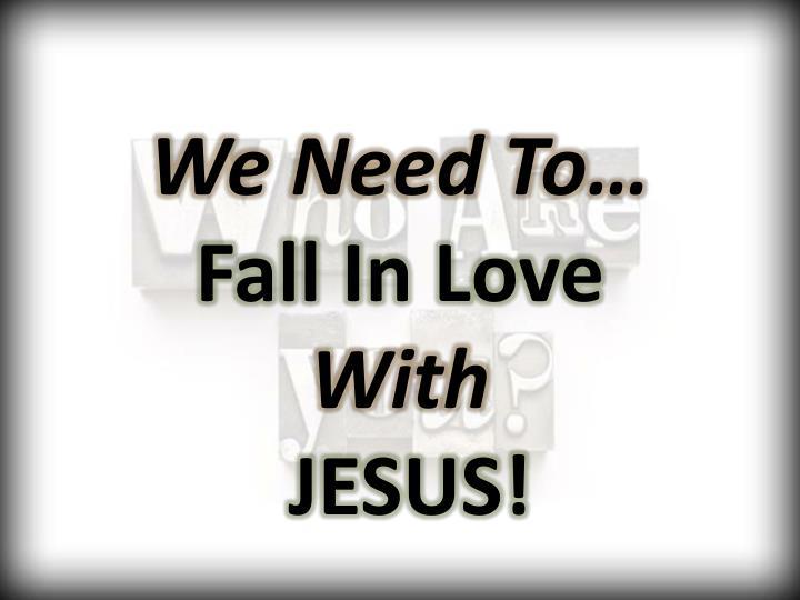 We Need To…