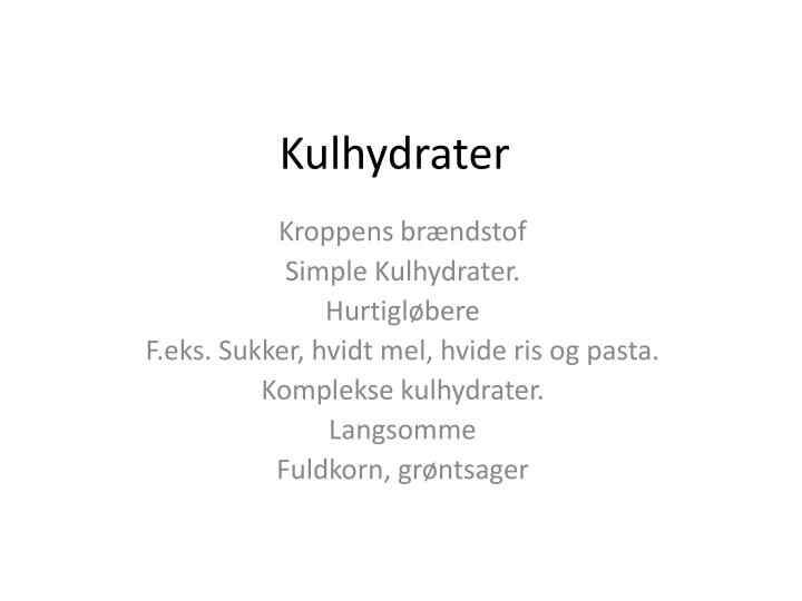 Kulhydrater