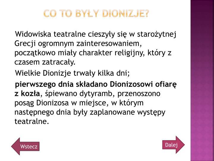 Co to byy Dionizje?