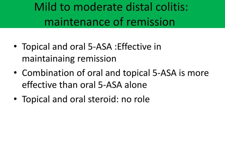Mild to moderate distal colitis: maintenance of remission