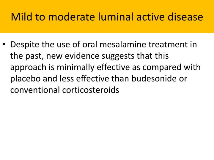 Mild to moderate luminal active disease