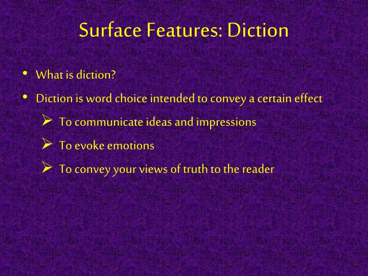 Surface Features: Diction