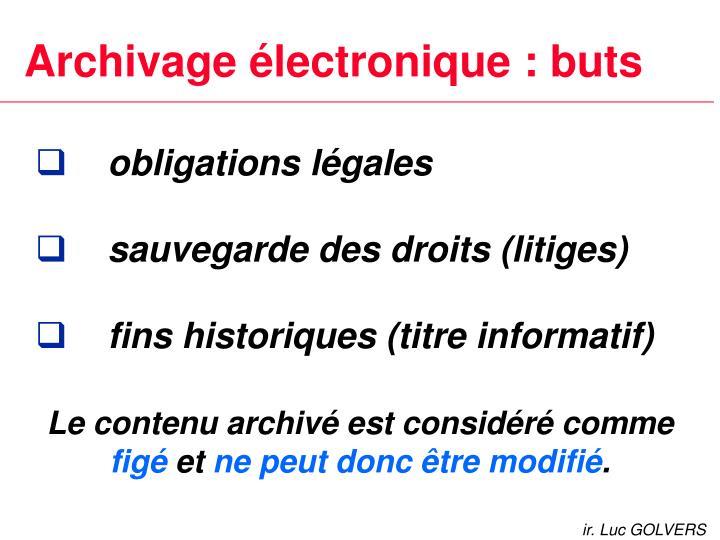 Archivage électronique : buts