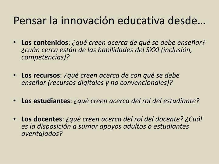 Pensar la innovación educativa desde…