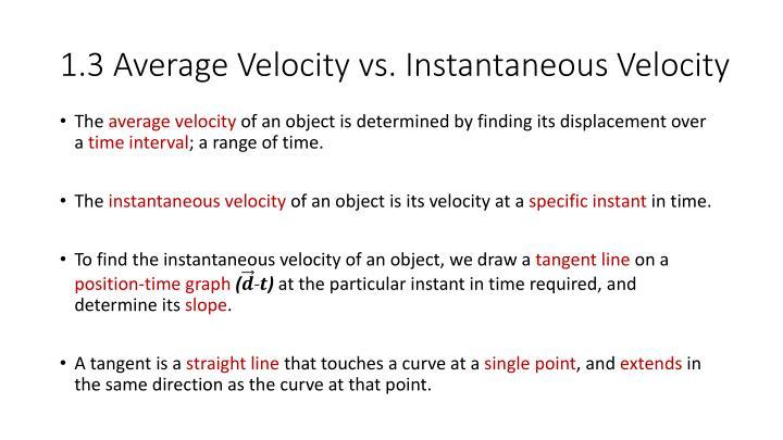 1.3 Average Velocity vs. Instantaneous Velocity