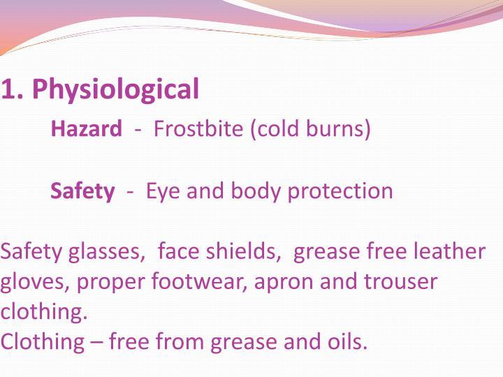 1. Physiological