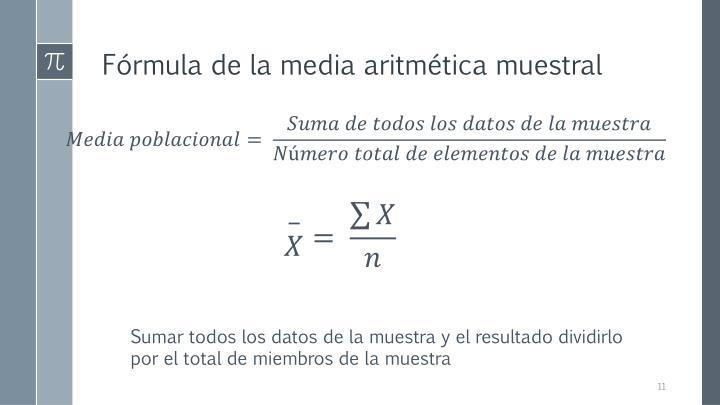 Fórmula de la media aritmética muestral