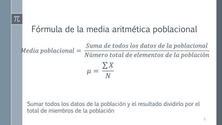 Fórmula de la media aritmética poblacional