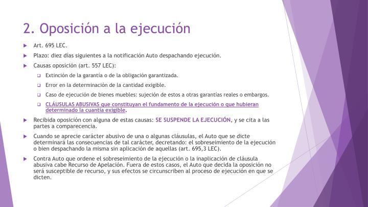 2. Oposición a la ejecución