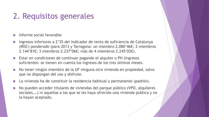 2. Requisitos generales