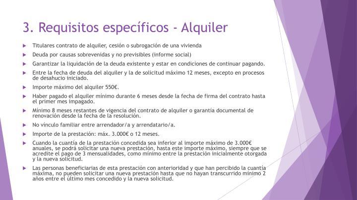 3. Requisitos específicos - Alquiler