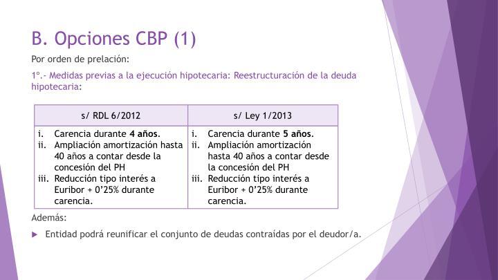 B. Opciones CBP (1)