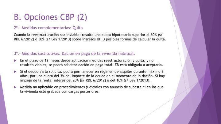 B. Opciones CBP